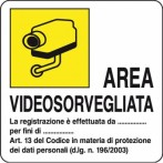 """Cartello in alluminio  """"Area videosorvegliata"""" 16x19 cm"""